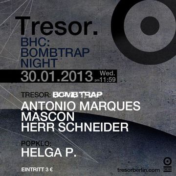 2013-01-30 - BHC - Bombtrap Night, Tresor.jpg