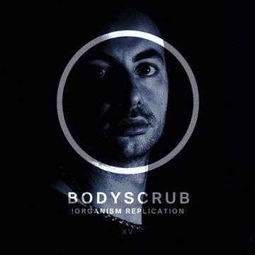 2013-07-19 - Bodyscrub - !Organism Replication 015.jpg