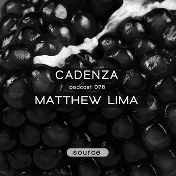 2013-08-07 - Matthew Lima - Cadenza Podcast 076 - Source.jpg