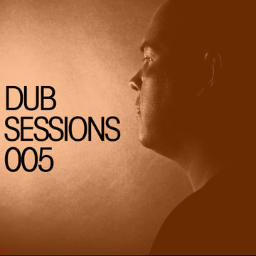 2013-08-12 - Alan Fitzpatrick - Dub Sessions 005 (Promo Mix).jpg