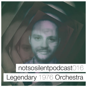 2014-05-12 - The Legendary 1979 Orchestra - Notsosilent Podcast 016.jpg