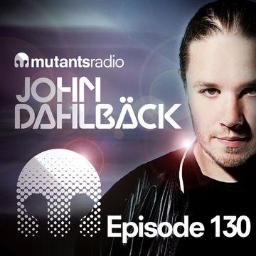 2014-05-30 - John Dahlbäck - Mutants Radio Podcast 130.jpg