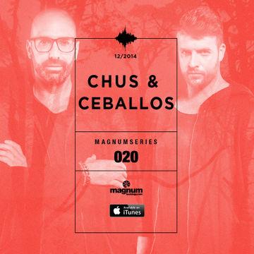 2014-12-23 - Chus & Ceballos - Magnum Podcast Series 020.jpg