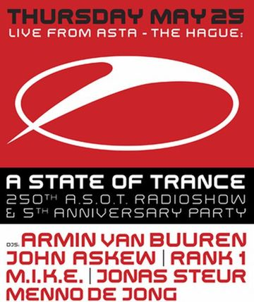 2006-05-25 - A State Of Trance 250 (5th Anniversary - live from Asta, The Hague).jpg