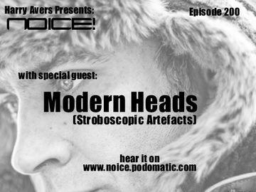 2011-01-26 - Modern Heads - Noice! Podcast 200.jpg