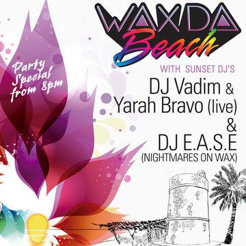 2012-08-20 - DJ E.A.S.E. @ Wax Da Beach, Kumharas Sunset, Ibiza.jpg