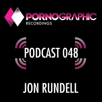 2014-01-16 - Jon Rundell - Pornographic Podcast 048.jpg
