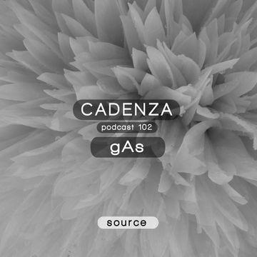 2014-02-05 - gAs - Cadenza Podcast 102 - Source.jpg