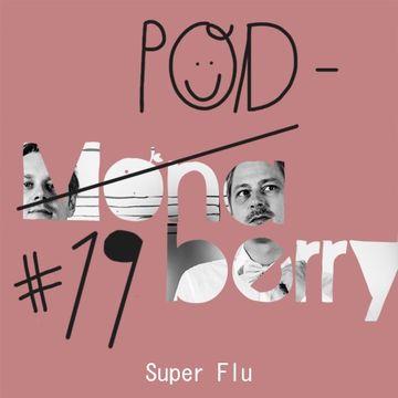 2014-11-10 - Super Flu - Monaberry Podberry 19.jpg
