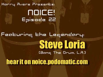 2009-04-29 - Steve Loria - Noice! Podcast 22.jpg