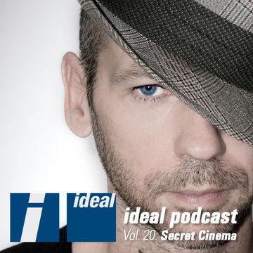 2012-08-09 - Secret Cinema - Ideal Podcast Vol.20.jpg