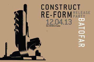 2013-04-12 - Construct Re-Form Release Party, Batofar -1.jpg