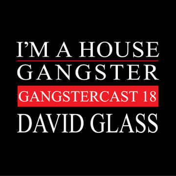 2013-09-11 - David Glass - Gangstercast 18.jpg