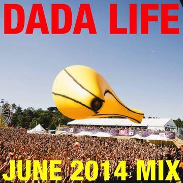 2014-06-17 - Dada Life - June Promo Mix.jpg