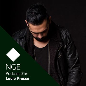 2014-08-06 - Louie Fresco - NGE Podcast 016.jpg