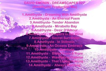 2009-07 - David Emonin - Dreamscapes 027 (Améthyste Production Mix).jpg