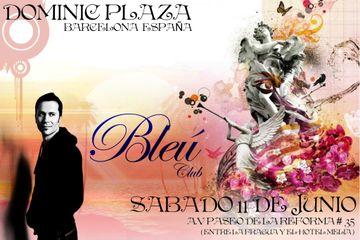 2011-06-11 - Dominic Plaza @ Bleu Club -1.jpg