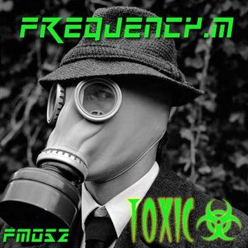 2012-0X - Frequency.M - Toxic (fm052).jpg