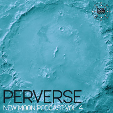 2012-11-08 - Perverse - New Moon Podcast Vol.4-1.jpg