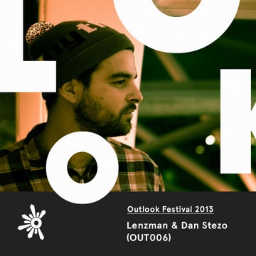 2013-05-03 - Lenzman & Dan Stezo - Outlook Festival Promo Mix (OUT006).jpg