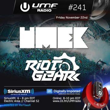 2013-11-22 - RioTGeaR, Umek - UMF Radio 241 -2.jpg