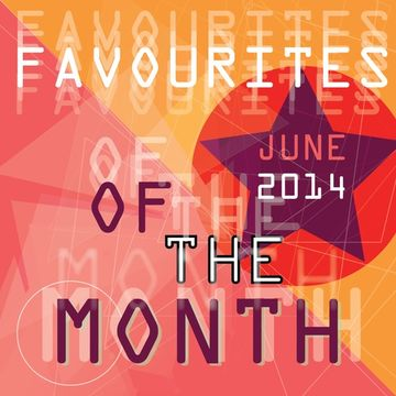 2014-06-05 - Marc Poppcke - Favourites Of The Month.jpg