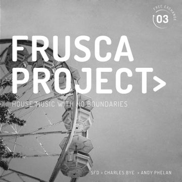 2014-10-07 - SFD, Charles Bye, Andy Phelan - Frusca Project 03.jpg