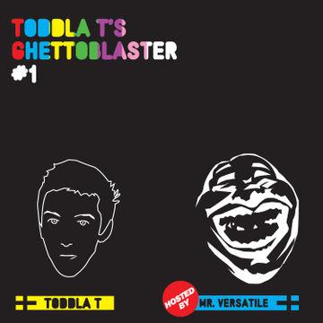 2007-08 - Toddla T - Ghettoblaster Mix 1 -1.jpg