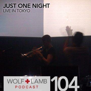 2010-10-15 - Wolf + Lamb Podcast (WLP104).jpg
