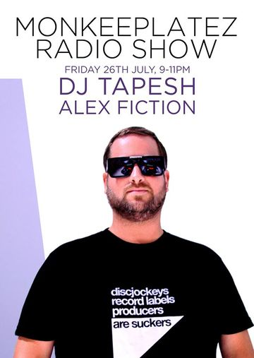 2013-07-26 - Tapesh, Alex Fiction - Monkeeplatez Radio Show 38 -2.jpg