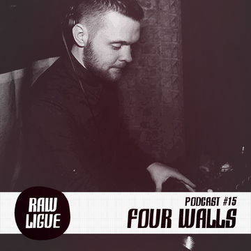 2014-04-22 - Four Walls - Raw Ligue Podcast 14.jpg