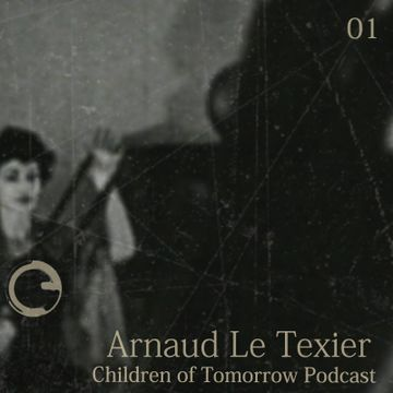 2014-05-23 - Arnaud Le Texier - Children Of Tomorrow Podcast 01.jpg