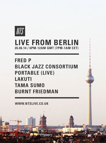2014-06-26 - Live From Berlin, NTS Radio.jpg