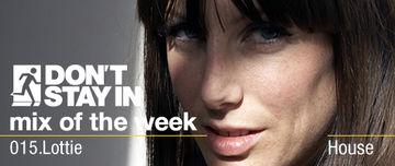 2009-12-20 - Lottie - Don't Stay In Mix Of The Week 015.jpg
