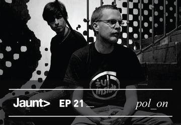 2011-01-11 - Pol On - Jaunt Podcast EP 21.jpg