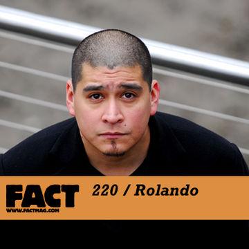 2011-02-07 - Rolando - FACT Mix 220.jpg