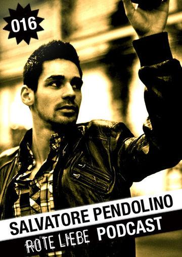 2011-03-16 - Salvatore Pendolino - Rote Liebe Podcast 016.jpg