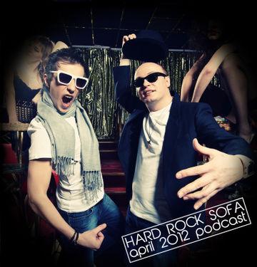 2012-04-22 - Hard Rock Sofa - April Promo Mix.jpg