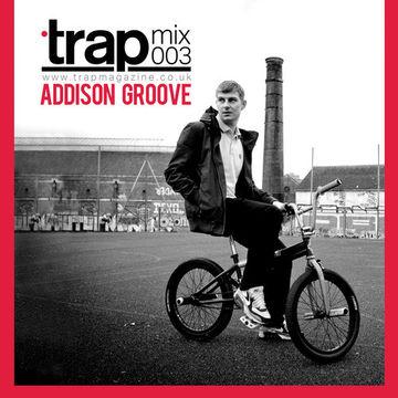 2012-12-13 - Addison Groove - Trap Mix 003.jpg
