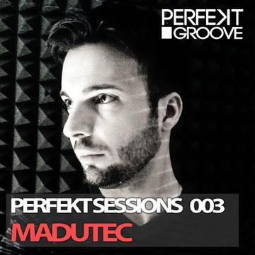 2013-0X - Madutec - Perfekt Sessions 003.jpg