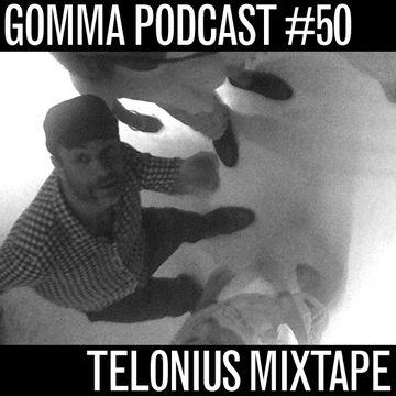 2011-07-05 - Telonius - Gomma Podcast 50.jpg