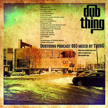 2012-04-04 - Thing - Dubthing Records Podcast 003.jpg