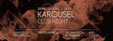 2013-03-22 - Karousel Club Night - Grand Opening, Westerunie.jpg