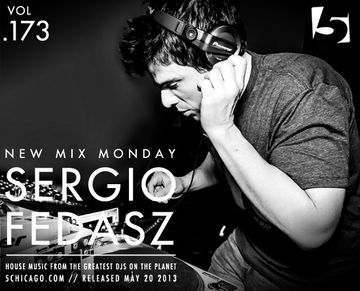 2013-05-20 - Sergio Fedasz - New Mix Monday (Vol.173).jpg