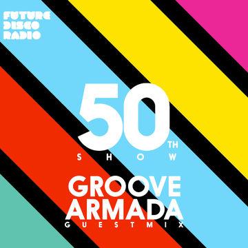 2014-06-12 - Anna Wall, Groove Armada - Future Disco Radio 050.jpg
