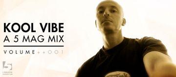 2014-09-18 - Kool Vibe - A 5 Mag Mix Vol. 001.jpg