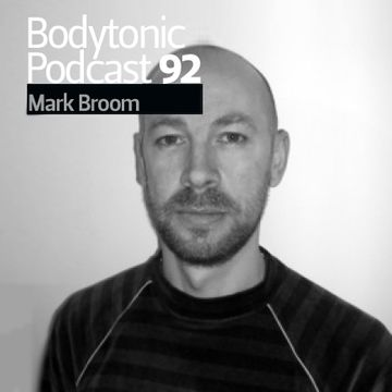 2010-08-04 - Mark Broom - Bodytonic Podcast 92.jpg