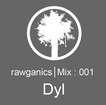 2013-02-12 - Dyl - Rawganics Mix 001.jpg