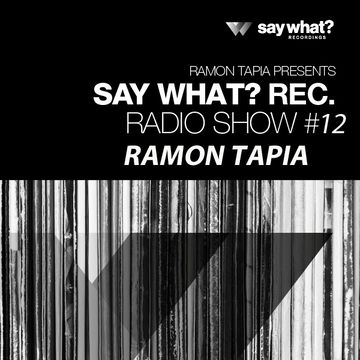 2014-01-17 - Ramon Tapia - Say What Podcast 012.jpg
