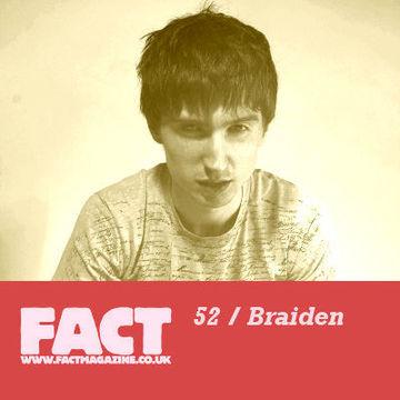 2009-05-29 - Braiden - FACT Mix 52.jpg